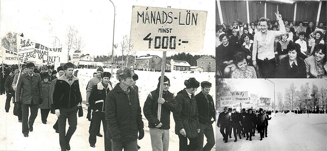 1975 (bilden t.v). Rekordåret för vilda strejker då bland annat skogsarbetarna strejkade för månadslön. 1969. Strejken som utmanade samförståndet. Uppåt 5000 gruvarbetare vid LKAB i Malmfälten gick ut i strejk 1969. Strejken varade i nära två månader.