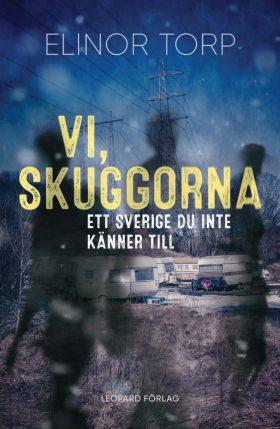 """Boken """"Vi, skuggorna"""" av Elinor Torp"""